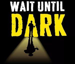 Wait Until Dark @ Actor's Theatre of Fairborn
